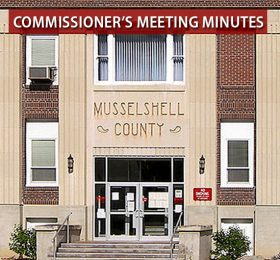 Musselshell County Courthouse a link to the Commissioners meeting minutes