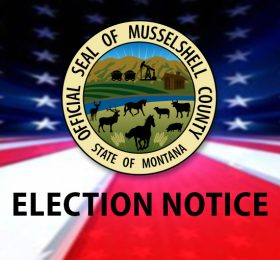 Musselshell County Election Notice