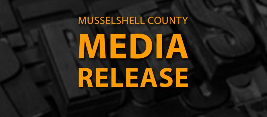 Musselshell County Media Release